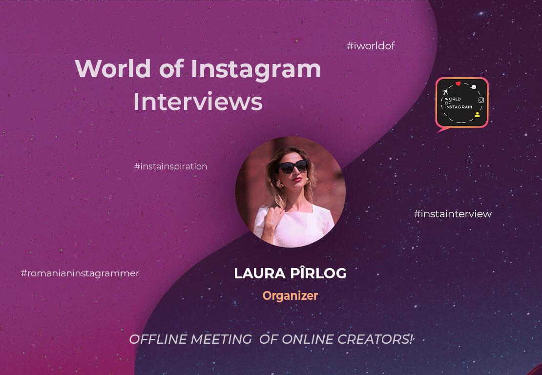 #InstaInterview – Laura Pîrlog