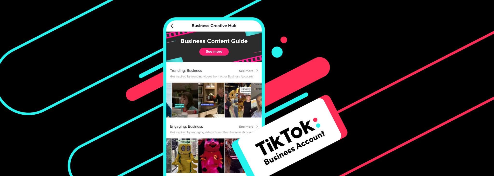 TikTok lansează Business Creative Hub – o resursă de nelipsit pentru branduri